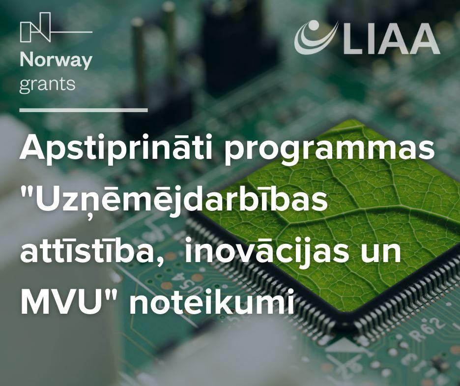 """Būs pieejams Norvēģijas finanšu instrumenta programmas """"Uzņēmējdarbības attīstība, inovācijas un mazie un vidējie uzņēmumi"""" atbalsts"""