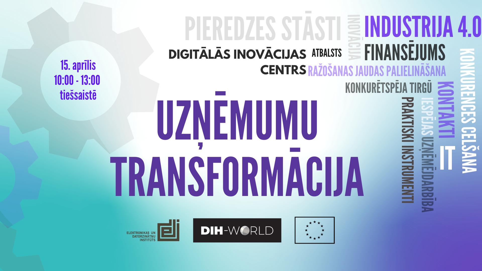 """Pasākums """"DIH kā MVU digitālās transformācijas veicinātājs"""""""